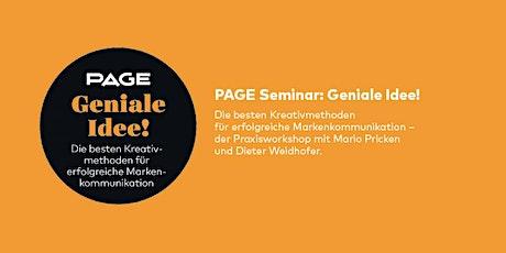PAGE Seminar »Geniale Idee!« mit Mario Pricken und Dieter Weidhofer Tickets