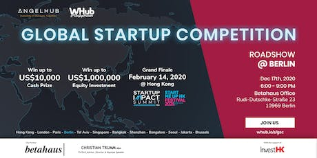 Global Startup Competition - Berlin roadshow - AngelHub & WHub tickets