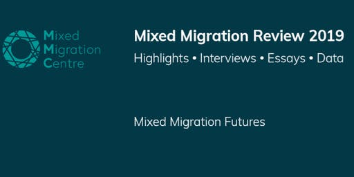 Presentation of the Mixed Migration Review 2019