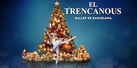 El Trencanous - Ballet de Barcelona entradas