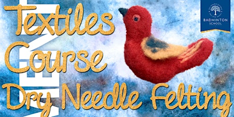 Textiles Course - Dry Needle Felting with our Art Department: 3 Sessions tickets