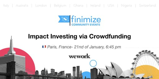 #FinimizeCommunity Presents: Impact Investing via Crowdfunding