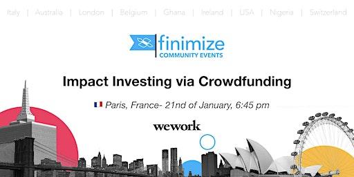 #FinimizeCommunity Presents: Impact Investing via Crowdfunding