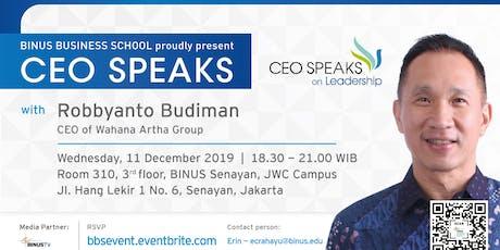 BINUS BUSINESS SCHOOL - CEO Speaks on Leadership with Robbyanto Budiman tickets