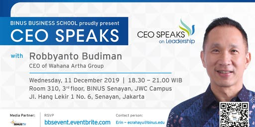 BINUS BUSINESS SCHOOL - CEO Speaks on Leadership with Robbyanto Budiman