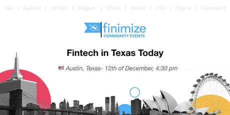 #Finimize Community Presents: FinTech in Texas Today tickets