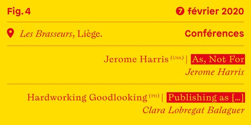 Conférences #3 • Jerome Harris (us) — Hardworking Goodlooking (ph)