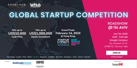 Global Startup Competition - Tel Aviv roadshow - AngelHub & WHub tickets