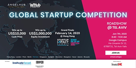 Global Startup Competition - Tel Aviv roadshow - AngelHub & WHub tickets