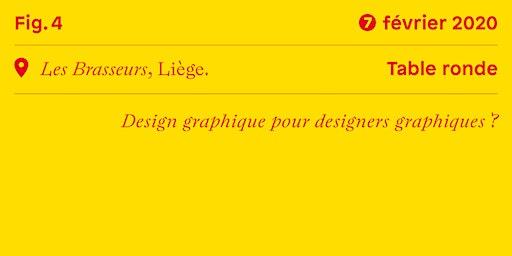 Table ronde • Design graphique pour designers graphiques?