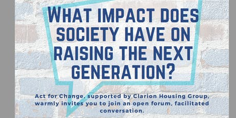 Act for Change: What impact does  society have raising the next generation tickets