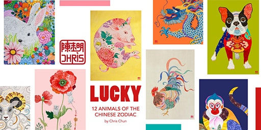 Exhibition opening: LUCKY  - 12 animals of the Chinese zodiac by Chris Chun