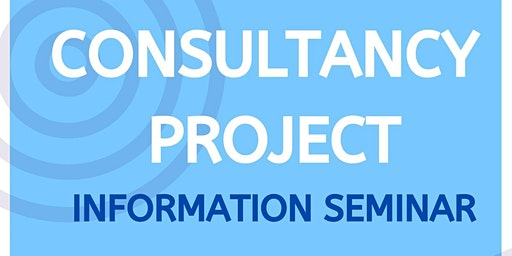 Consultancy Project Info Seminar