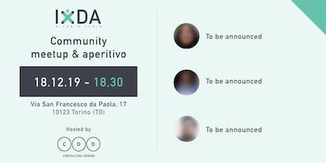 IxDA Milan & Turin - Community meetup & aperitivo biglietti