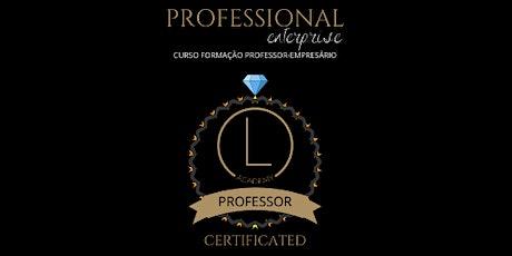 CURSO PROFESSIONAL ENTERPRISE - FORMAÇÃO PROFESSOR ingressos