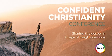 Confident Christianity SOLAS CPC and Maxwell Mearns Castle Church tickets