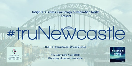 truNewcastle 2020 - The HR / Recruitment Unconference
