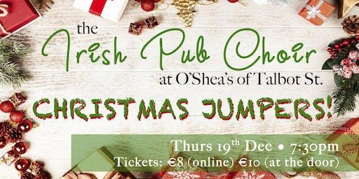 Pub Cór  DUBLIN (Xmas Song???) 19th Dec  @O'Shea's Bar, Talbot St. D.1