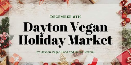 Dayton Vegan Holiday Market