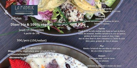Dîner végétal bio au restaurant la Fabrik d'Evian billets