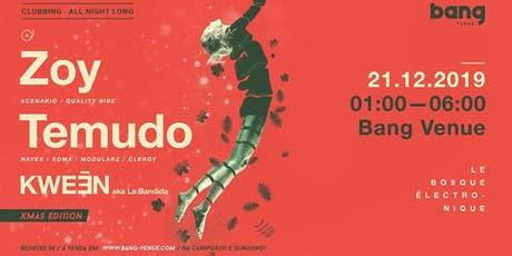 Temudo, Zoy, Kweēn aka La Bandida | Clubbing | Bang Venue tickets