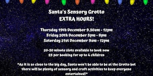 Santa's Sensory Grotto Extra Hours!