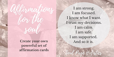 Affirmations for your soul tickets
