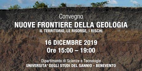 """Convegno """"Nuove frontiere della Geologia"""" biglietti"""