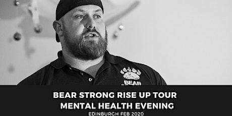Bear Strong Rise Up Tour Edinburgh tickets