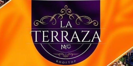 LA TERRAZA ROOFTOP SATURDAYS- LADIES FREE ALL NIGHT ON THE LIST!!