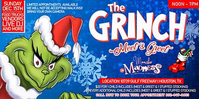 MEET THE GRINCH! (South Houston)