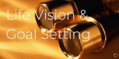 Workshop: Life Vision & Goal Setting tickets