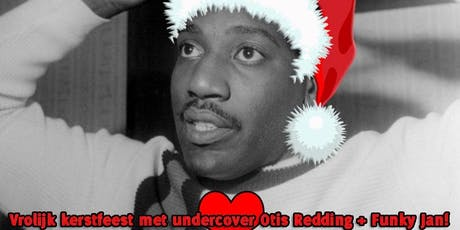 Vrolijk Kerstfeest • Cover Otis Redding + DJ Funky Jan • Roepaen Podium tickets