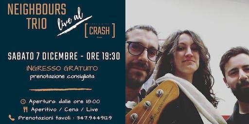 The Neighbours Trio live al Crash Roma
