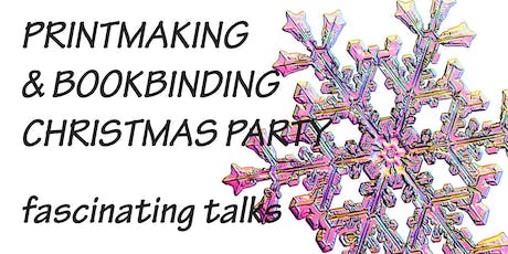 Printmaking and Bookbinding Department Christmas Party - Morley College Lon tickets