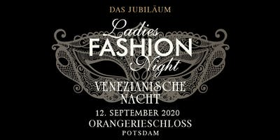 Ladies Fashion Night - Das Jubiläum