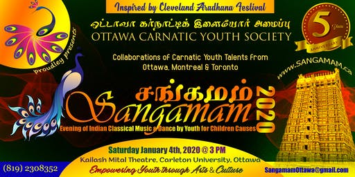 Sangamam 2020:  An Evening of Indian Classical Music and Dance by Youth
