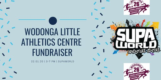 Wodonga Little Athletics FUNdraiser - SupaWorld Wodonga