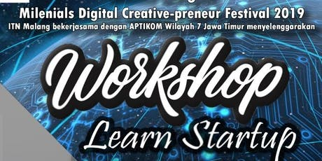 Workshop Learn Startup   Milenials Digital Creative-preneur Festival 2019 tickets
