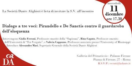Dialogo a tre voci su Pirandello e De Sanctis biglietti
