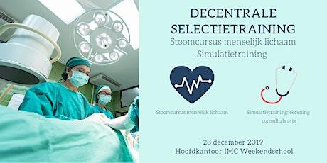 Decentrale Selectietraining: Stoomcursus Menselijk Lichaam & Simulatie tickets