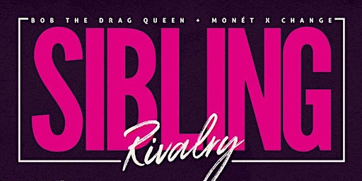 KLUB KIDS LONDON presents SIBLING RIVALRY (Drag Con After Party)