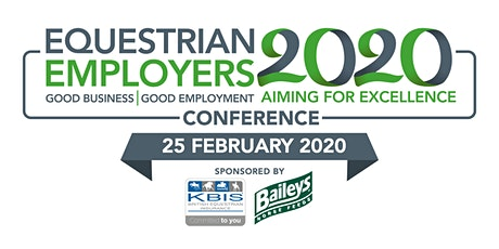 Equestrian Employers 2020. Good Business. Good Employment. Aiming for Excellence tickets