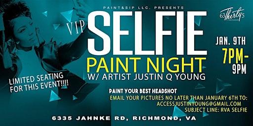 Selfie Paint Night (VIP) RICHMOND