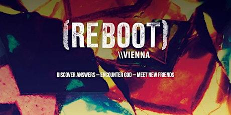 REBOOT Vienna Tickets