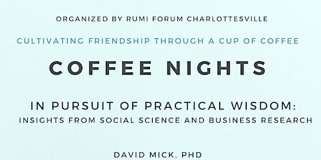 Coffee Night: In Pursuit of Practical Wisdom tickets