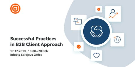 Successful Practices in B2B Client Approach tickets