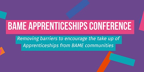 BAME Apprenticeships Conference tickets