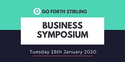 Go Forth Stirling Business Symposium
