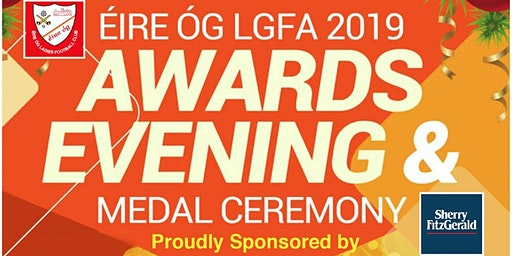 Éire Óg Ladies Gaelic Football Club Annual Awards Evening